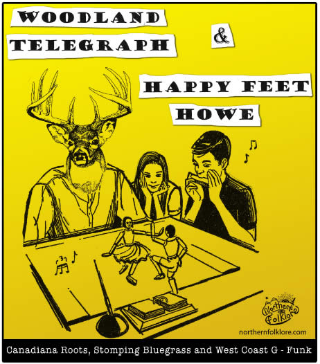 Woodland Telegraph and Happy Feet Howe